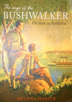 The ways of the bushwalker - cover